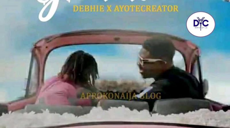 Debhie & AyoTheCreator- Gratitude (Freestyle) || Watch Video and Download Music